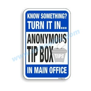 12in. X. 18in Anonymous Tip Box Aluminum Sign Part No. M124