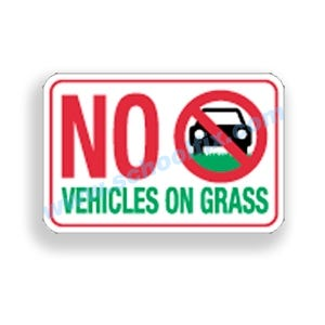 12in. X 18in. No Vehicles On Grass Sign Part No. E31