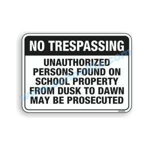 24in. X 18in. No Trespassing Unauthorized Aluminum Sign Part No. E40