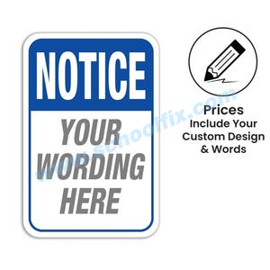 Notice Semi-Custom Aluminum Sign C114 C138
