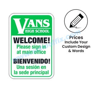 12in. x 18in. Welcome Please Sign In Bilingual Semi-Custom Aluminum Sign C118