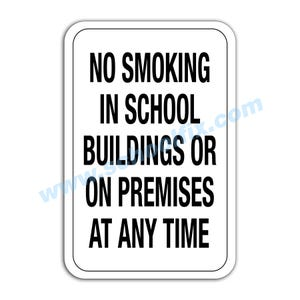 12in. X 18in. No Smoking In School Buildings Aluminum Sign Part No. E10A