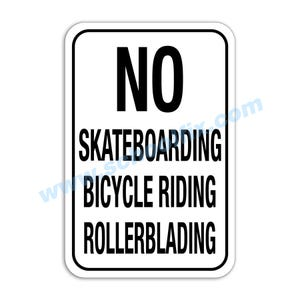No Skateboarding Bicycle Riding Rollerblading Aluminum Sign E13 M788