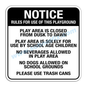 Notice Rules for Use of this Playground Aluminum Sign M768 E14