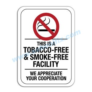 This is a Tobacco-Free & Smoke-Free Facility Aluminum Sign E16A M726