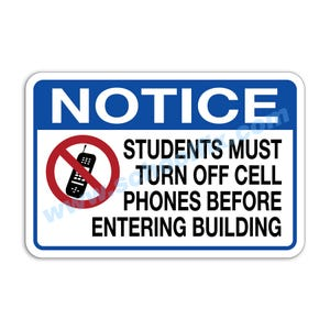 18in. x 12in. Notice Students Must Turn Off Cell Phones Aluminum Sign E20A