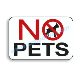 18in. x 12in. No Pets Aluminum Sign E21A