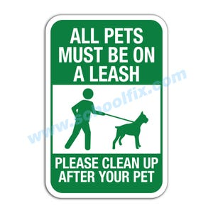 All Pets Must Be On A Leash Aluminum Sign E22 M777