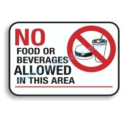 14in. x 10in. No Food or Beverages Allowed in this Area Aluminum Sign E27A
