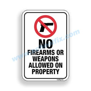 12in. X 18in. No Firearms Or Weapons Allowed Aluminum Sign Part No. E42
