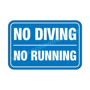 18in. x 12in. No Diving No Running Aluminum Sign E44