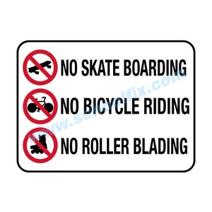 24in. x 18in. No Skateboarding, No Bicycle Riding… Aluminum Sign E47