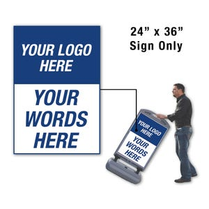 24in. X 36in. Logo Custom Wording Sign  With Logo For Fs300