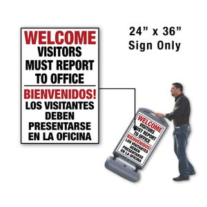 24in. X 36in. Welcome Visitors Bi-Lingual Sign For FS300