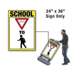 24in x 36in School Yield to Pedestrian Sign Only for FS300 Stanchion FS320