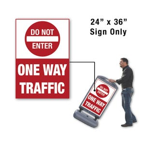 24in x 36in Do Not Enter One Way Traffic Sign Only for FS300 Stanchion FS326