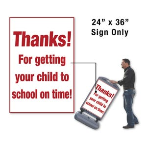 24in x 36in Child to School on Time Sign Only for FS300 Stanchion FS328