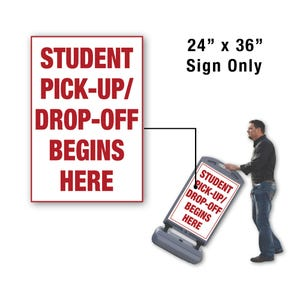 24in x 36in Student Drop Off Begins Here Sign Only for FS300 Stanchion FS340
