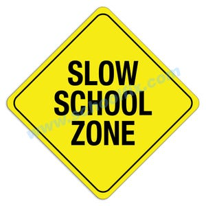 Slow School Zone Aluminum Sign M77 M10