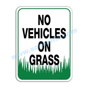 No Vehicles On Grass Aluminum Sign M773 M100