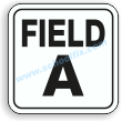 12in. x 12in. Field A Aluminum Sign Part No. M119