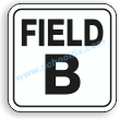 12in. x 12in. Field B Aluminum Sign Part No. M120