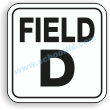 12in. x 12in. Field D Aluminum Sign  Part No. M122