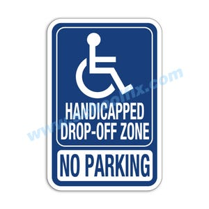 Handicap Symbol Drop-Off Zone No Parking Aluminum Sign M139 M392