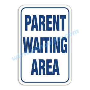 Parent Waiting Area Aluminum Sign M183 M212