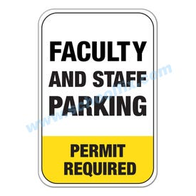 Part No. M278 M279 Faculty And Staff Parking Permit Required Aluminum Sign