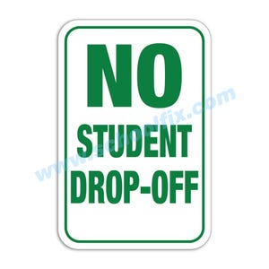 No Student Drop-Off Aluminum Sign Part No. M404 M188