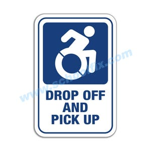 Handicap Symbol Drop-Off and Pick-Up Aluminum Sign M436 M437