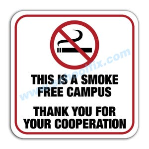 This is a Smoke Free Campus Aluminum Sign M46 M794