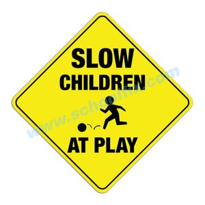 Slow Children At Play Aluminum Sign M72 M478