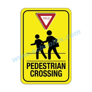 Yield Pedestrian Crossing Aluminum Sign M479 M31
