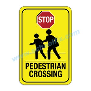 Stop Pedestrian Crossing Aluminum Sign M481 M30