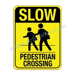 Slow Pedestrian Crossing Aluminum Sign M484 M29