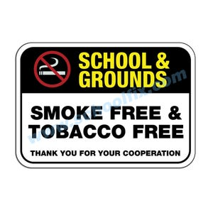 Smoke Free Tobacco Free School & Grounds Aluminum Sign M497 M498