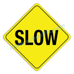 Slow Aluminum Sign M76 M5