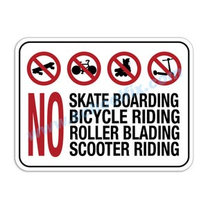 No Skate Boarding, Bicycle Riding, Roller Blading, Scooter Riding Aluminum Sign M782 M53