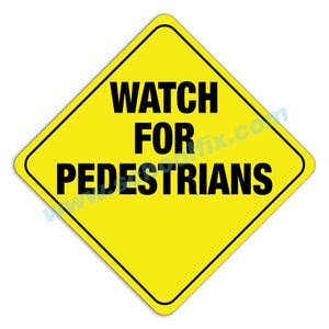 24in. x 24in. Watch for Pedestrians Aluminum Sign M6