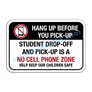 Hang Up Before You Pick-Up No Cell Phone Zone Aluminum Sign M723 M724