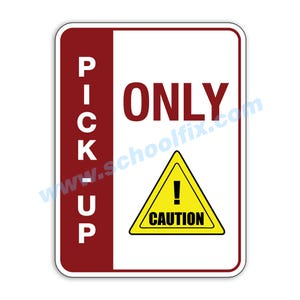 Side Bar Display Pick-Up Only Caution Aluminum Sign M814 M815