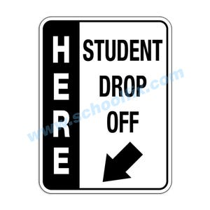 Side Bar Display Student Drop-Off Here with Arrow Aluminum Sign M816 M817