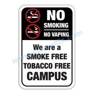 No Smoke No Vaping Tobacco Free Campus Aluminum Sign Part No. M869 M871