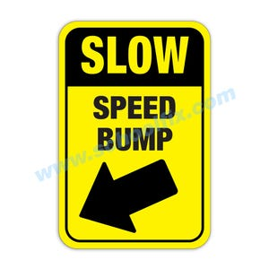 12in. x 18in. Left Arrow Slow Speed Bump Aluminum Sign Part No. M95L