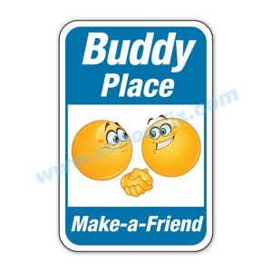 Buddy Place Make a Friend Aluminum Sign Part No. MA12 MA13