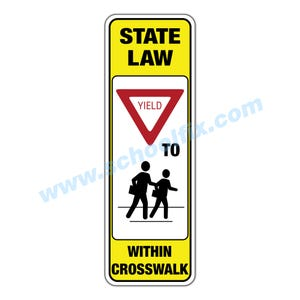 12in. x 36in. State Law Yield to Pedestrians Within Crosswalk Sign Only Part No. MV14