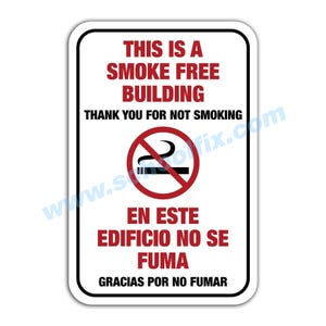xThis is a Smoke Free Building Bilingual Aluminum Sign SB508 SB542