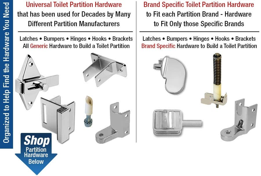 Universal or Brand Specific Toilet Partition Hardware